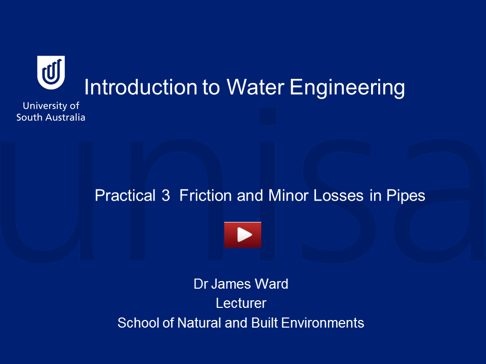 Practical 3: Friction and Minor Losses in Pipes